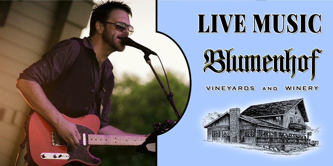 Scottie Kemp (blues/rock/country) at Blumenhof Winery