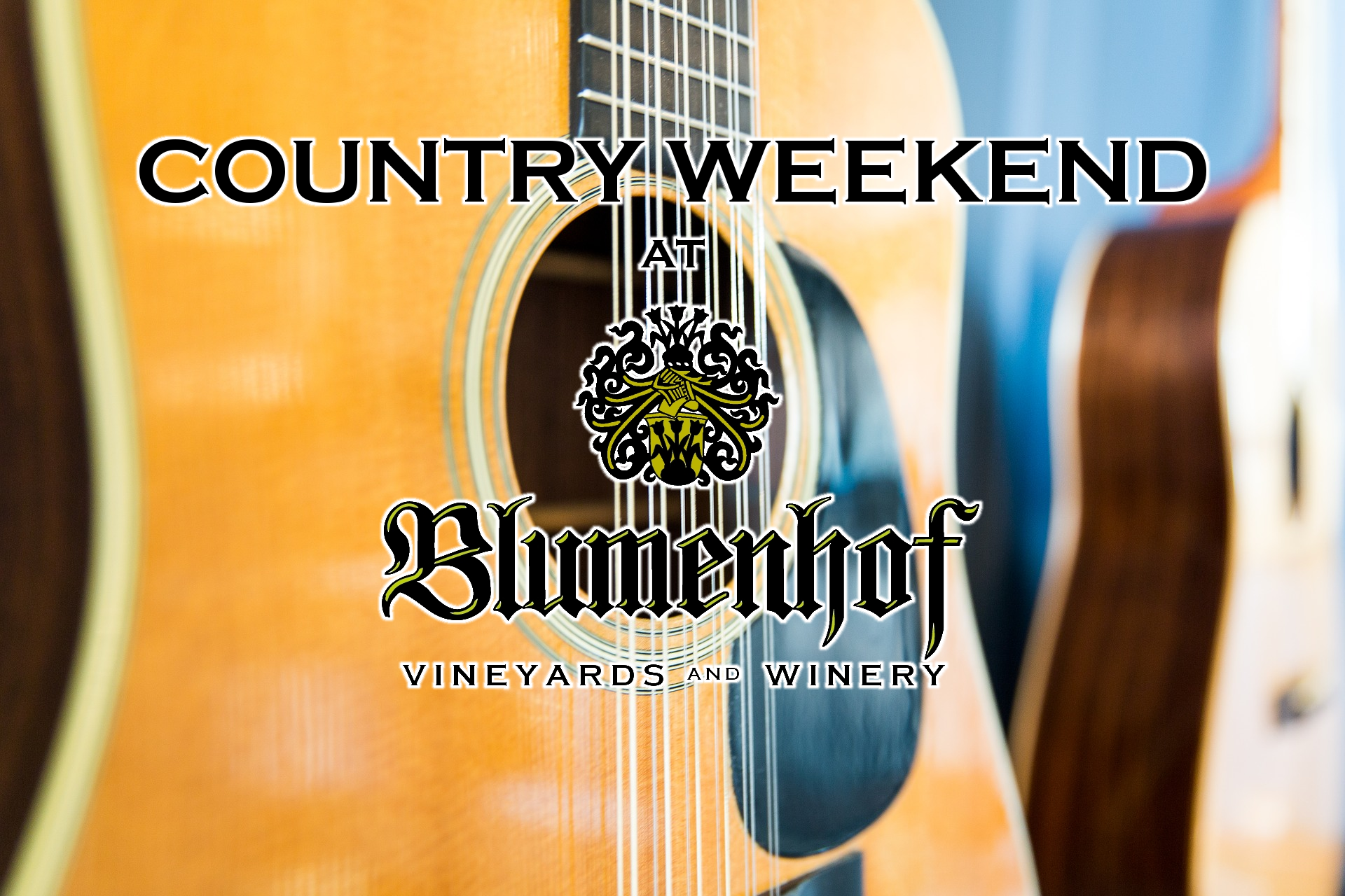 Country Weekend at Blumenhof Winery